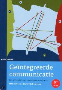 Vos & Schoemaker (2011) Geïntegreerde Communicatie. Boom Lemma. Den Haag