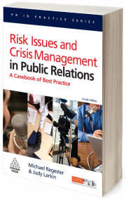 Regester & Larkin (2008) Risk Issues and Crisis Management in Public Relations. Kogan Page. London and Philadelphia.